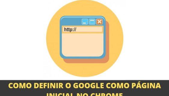como definir o google como página inicial no chrome